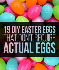 19 DIY Easter eggs that don't require actual eggs!