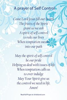 Grant us Father we pray, a spirit of self control, that we may face all issues of life with calmness and control ourselves from self. Prayer Scriptures, Bible Prayers, Faith Prayer, God Prayer, Prayer Book, Prayer Quotes, Power Of Prayer, Bible Verses, Bible Quotes