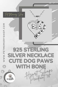 """This 925 Sterling Silver Necklace Cute Dog Paws with Bone (Heart Shape Pendant 18"""") is made of rhodium plated 925 sterling silver, both the pendant and the chain. It won't give a cheap impression and won't cause any skin allergies. It has a pendant size of 0.79 x 1.01 inches, and the chain has a length of 18 inches. It could be a perfect gift for someone who has lost their beloved pet. Great Gifts For Girlfriend, Pet Memorial Jewelry, Loyal Friends, Pet Loss, Dog Paws, Pet Memorials, Pet Gifts, Sterling Silver Necklaces, Cute Dogs"""