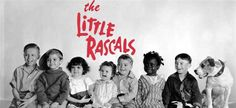 THE LITTLE RASCALS--Between 1922 and 1948, comedic film director Hal Roach created a total of 220 film shorts under the name Our Gang. Featuring over 41 different child actors over the years. LOVED THEM!