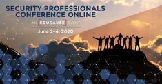 EDUCAUSE is bringing the Security Professionals Conference online in June. The online event will include live presentations, on-demand recordings, corporate exhibits, and ways to connect with higher education security and privacy professionals. Conference Agenda, Security Conference, Student Volunteer, Education Information, Risk Management, Higher Education, Leadership, Connect, Presentation