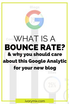 What is a bounce rate and why you should care for your new blog and your google analytics