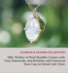 Mother of Pearl Buddha Cameo Paired with our Briolette with Pave Diamond Cap. $4,800.00
