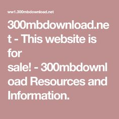 300mbdownload.net-This website is for sale!-300mbdownload Resources and Information.
