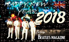 Dear Beatle friends: Wishing you a Happy New Year with hope that you will have many blessings in the year to come, may you be happy the whole year through. Happy New Year 2018! Ring out the old, ring in the new, Ding Dong, Ding Dong, George Harrison All the best, BEATLES MAGAZINE #thebeatles #beatles