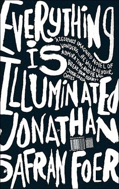 Everything Is Illuminated caught my eye in Italy years ago. Just goes to show how important book covers and product packaging still is digital be damned. Not as illuminating as one would expect compared to the hype. Not yet anyway