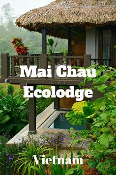 Mai Chau Ecolodge Vietnam