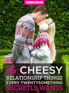 15 Cheesy Relationship Things Every Twentysomething Secretly Wants  - Cosmopolitan.com