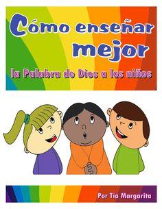 ©2013 hermanamargarita.com Pág 1 El niño y el evangelio La enseñanza empieza en el hogar Características de un buen maestr...