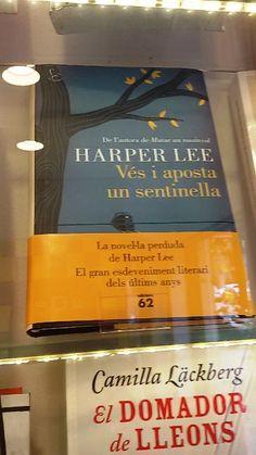 """""""Vés i aposta un sentinella"""" de Harper Lee. Edicions 62."""