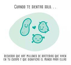Millones de bacterias viven en tu cuerpo. #humor