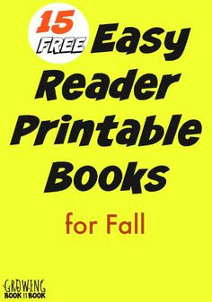 15 emergent and easy reader printable books for kids perfect for Fall. Great free resources for beginning readers.