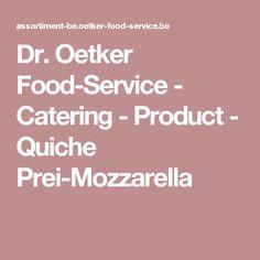 Dr. Oetker Food-Service - Catering - Product - Quiche Prei-Mozzarella