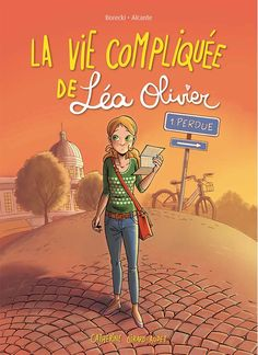 Buy La Vie compliquée de Léa Olivier Perdue - Version BD by Alcante, Catherine Girard Audet, Ludo Borecki and Read this Book on Kobo's Free Apps. Discover Kobo's Vast Collection of Ebooks and Audiobooks Today - Over 4 Million Titles! Manga Romance, Teen Romance, Romance Books, Fiction Quotes, French Kids, Got Books, Romans, Science Fiction, Ebooks