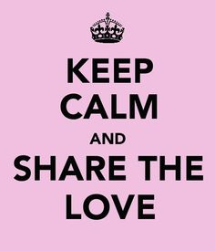 ...share the love