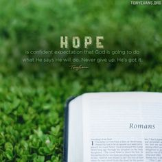 Tony Evans -- Hope is confident expectation that God is going to do what He says He will do. Witty Quotes, Hope Quotes, Faith Quotes, Best Quotes, Keep The Faith, Faith In God, Today's Sermon, Free Sermons, Encouraging Thoughts