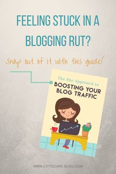 Resource Review: The She Approach to Boosting Your Blog Traffic Cityscape Bliss // blog cheat sheet how to increase blog traffic starting a blog how to start a blog how to improve blog blogging ebook Snap Out Of It, Making Extra Cash, Feeling Stuck, Blog Images, Writing Skills, Blogging For Beginners, Make Money Blogging, How To Start A Blog, Improve Yourself