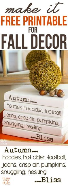 Print this...Free printable for Fall Decorating. Create a stack of books to decorate your home for Autumn.