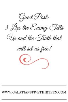 Guest Post Lies vs Truth