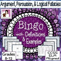 Grades 8-12 recommended, argument terms and logical fallacies made fun to learn with this game of bingo. Packet includes game cards, reward cards, key, vocabulary list, logical fallacy definition cards, and 35 clues to give students (in the form of definitions or examples of each term - students must guess the word). Make it multiple choice if your students need to start at an easier level. Use again and again!