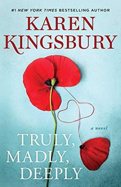 Truly, Madly, Deeply: A Novel (The Baxter Family) by Karen Kingsbury Book Club Books, New Books, Fiction Best Sellers, Karen Kingsbury, Liberty University, Truly Madly Deeply, Award Winning Books, Fiction Books, New York Times
