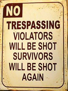 Rusty Decorative NO TRESPASSING Tin Wall Sign 30x40 Cm | eBay