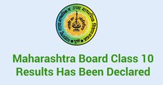 Maharashtra Board Class 10 Results Has Been Declared