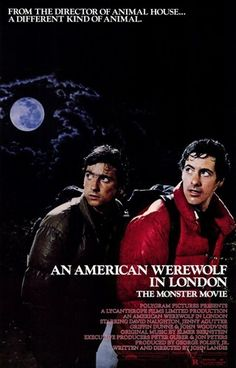 An American Werewolf in London (1981):   This John Landis directed comedy/horror film may make you think twice before backpacking through Europe. This award-winning cult classic features a pretty graphic transformation, while being frightening and funny.