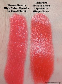 Records & Red Lipstick: Dupe Alert!! Tom Ford Ginger Fawn ($48) vs. Flower Beauty Coral Floret ($7)