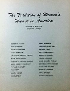 Tradition of Womens: Humor in America by Nancy A. Walker, http://www.amazon.com/dp/0942738063/ref=cm_sw_r_pi_dp_Ga2ltb1V1FHE2