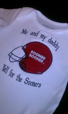 Oklahoma Sooners Onesie - Yeah, we did. Now it's up to Christian & Chloé's Dad to continue the tradition!!!