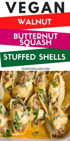 These vegan stuffed shells are filled with a blend cashew ricotta, butternut squash, and crunchy walnuts, baked up and served with creamy butternut squash sauce.