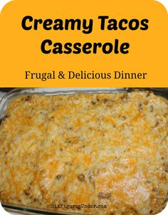 Creamy Tacos Casserole is a frugal and delicious dinner that makes great leftovers!  It's a great dish to bring over to a friend who just had a baby or a neighbor who is sick.  We have also made it in quantity for family reunions and for company.  It's a crowd-pleaser and always has people asking for the recipe.