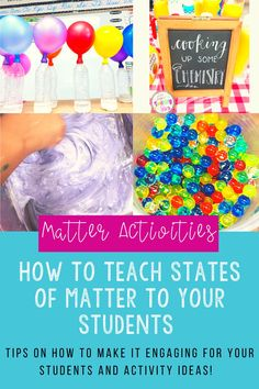 Teaching states of matter can be one of the most fun, engaging, and memorable science lessons your students ever have if you do it correctly! Here are my tips for teaching the states of matter in a way that is super educational, engaging, and hands on. You'll also find experiments to do with your students that include slime, balloons, soda geysers, and more! #matteractivities #statesofmatter #teachingtips #sciencelessons #propertiesofmatteractivities #scienceexperiments… Creative Activities, Hands On Activities, Science Activities, Science Ideas, Science Resources, Science Lessons, Teaching Resources, Help Teaching, Teaching Science