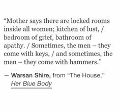 Warsan Shire, The House uploaded by Meow on We Heart It Poem Quotes, Words Quotes, Wise Words, Life Quotes, Sayings, Pretty Words, Beautiful Words, Cool Words, Favorite Quotes