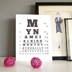 Download and print this eye chart with a Princess Bride quote on it and put it out to give your guests a chuckle!