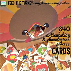 A simple but motivating way to address artic errors and phonological processes. It's time to feed the turkey for a change ~ Don't forget the munching noises!