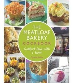 The 52 cookbook 100 recipes for fasting pdf cookbooks the meatloaf bakery cookbook comfort food with a twist pdf forumfinder Choice Image