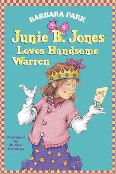 The Junie B. Jones series ~ All of the Junie B books are AWESOME!!!!!