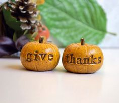 Give thanks ... handmade polymer clay pumpkins ... Word Pumpkins ... Hostess gift