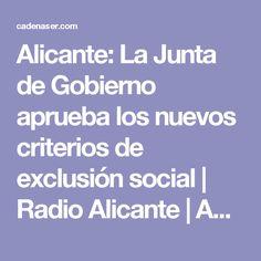 Alicante: La Junta de Gobierno aprueba los nuevos criterios de exclusión social | Radio Alicante | Actualidad  | Cadena SER