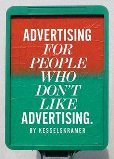KesselsKramer - Advertising for People Who Don't Like Advertising