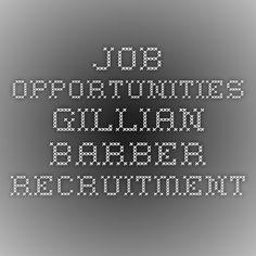 Job Opportunities - Gillian Barber Recruitment Barber, Opportunity, Barbershop