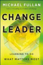 'Change Leader: Learning to Do What Matters Most'  We live in a challenging, complex, inter-connected and unpredictable world beset by a range of seemingly insoluble problems. But, says Michael Fullan, we have an increasing understanding of how to tackle complex change. This involves developing a new kind of leader: one who recognizes what is needed to bring about deep and lasting changes in living systems at all levels.