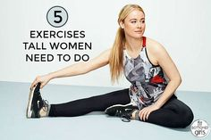 5 exercises tall women need to do.