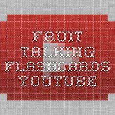 Fruit - Talking Flashcards - YouTube https://www.youtube.com/watch?v=UssT9E-WCDU