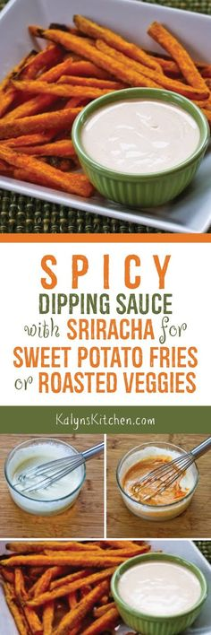 There's a SECRET ingredient that makes this Spicy Dipping Sauce with Sriracha unbelievably good for Sweet Potato Fries or roasted vegetables. [found on KalynsKitchen.com]