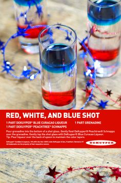 Red, White, and Blue shots.This is a great shot to remember for Memorial Day Weekend and of July! Party Drinks, Cocktail Drinks, Fun Drinks, Alcoholic Drinks, Bbq Party, Cocktail Recipes, Glace Fruit, Blue Curacao Liqueur, Blue Shots