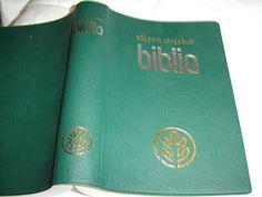 Beautiful Green New Edition BASQUE BIBLE / ELIZEN ARTEKO BIBLIA / BASQUE (NATIVE NAME: EUSKARA).Usually ships in 24 hours! Buy with CONFIDENCE!