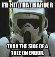 Post with 0 votes and 3229 views. Here's my favorite Stormtrooper helmet! (Biker scout from Return of the Jedi) My Funny Valentine, Valentines, Female Stormtrooper, Mobius Final Fantasy, Star Wars Jokes, You Had One Job, War Film, The Force Is Strong, Star Wars Episodes